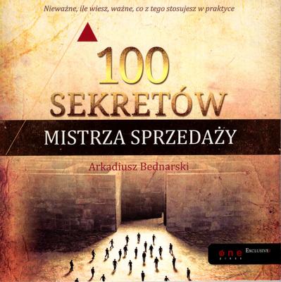 100 SEKRETÓW MISTRZA SPRZEDAŻY