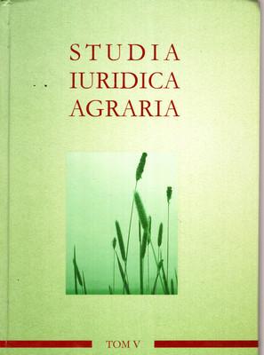 STUDIA IURIDICA AGRARIA - TOM 5
