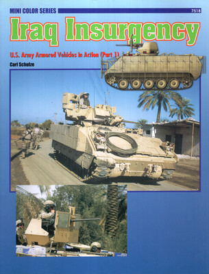 IRAQ INSURGENCY: U.S. ARMY ARMORED VEHICLES IN ACTION (PART 1)