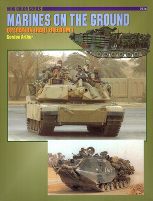 MARINES ON THE GROUND: OPERATION IRAQI FREEDOM 1