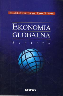 EKONOMIA GLOBALNA: SYNTEZA