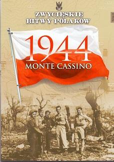 MONTE CASSINO 1944 (ZWYCIĘSKIE BITWY POLAKÓW, TOM 8)