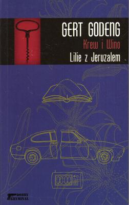 KREW I WINO - LILIE Z JERUZALEM
