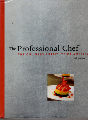 THE PROFESSIONAL CHEF. THE CULINARY INSTITUTE OF AMERICA