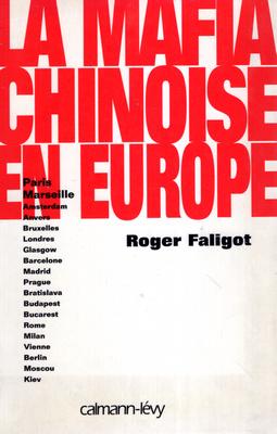 LA MAFIA CHINOISE EN EUROPE