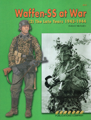 WAFFEN-SS AT WAR (2): THE LATE YEARS 1943-1944