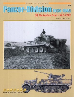 PANZER-DIVISION 1935-1945 (ARMOR AT WAR SERIES 7034)