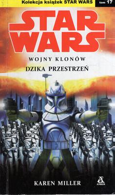 STAR WARS: WOJNY KLONÓW - DZIKA PRZESTRZEŃ