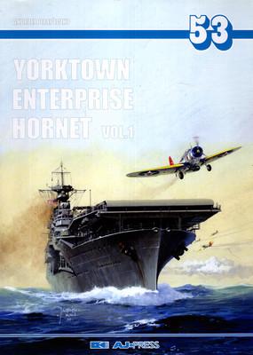 YORKTOWN ENTERPRISE HORNET VOL.1