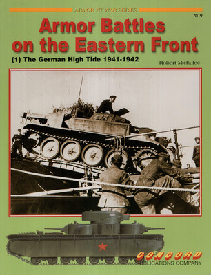 ARMOR BATTLES ON THE EASTERN FRONT (ARMOR AT WAR SERIES  7019)