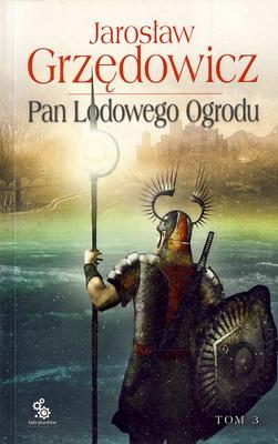 PAN LODOWEGO OGRODU - TOM 3