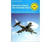 Szczegóły książki SAMOLOT BOJOWY BAE HARRIER/SEA HARRIER
