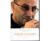 Szczegóły książki KOŚCIÓŁ KATOLUDZKI. ROZMOWY O ŻYCIU Z EWANGELIĄ