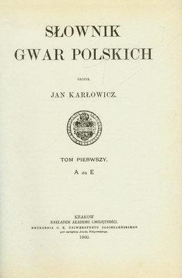 SŁOWNIK GWAR POLSKICH - 6 TOMÓW