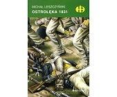 Szczegóły książki OSTROŁĘKA 1831 (HISTORYCZNE BITWY)