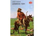 Szczegóły książki LEGNICA 1241 (HISTORYCZNE BITWY)
