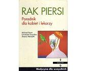 Szczegóły książki RAK PIERSI. PORADNIK DLA KOBIET I LEKARZY