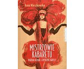 Szczegóły książki MISTRZOWIE KABARETU. MARIAN HEMAR I FRYDERYK JÁROSY