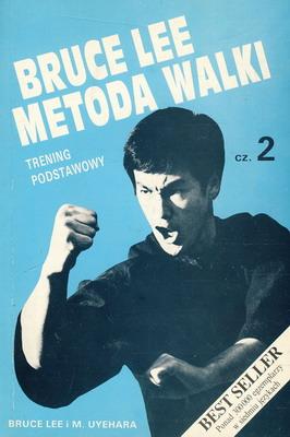 BRUCE LEE - METODA WALKI