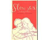 Szczegóły książki SLOW SEX