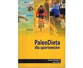 Szczegóły książki PALEO DIETA DLA SPORTOWCÓW