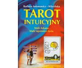 Szczegóły książki TAROT INTUICYJNY - MAŁE ARKANA, MAŁE TAJEMNICE ŻYCIA