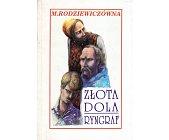 Szczegóły książki ZŁOTA DOLA. RYNGRAF