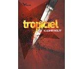 Szczegóły książki TROPICIEL