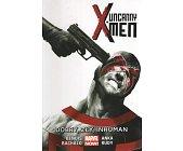 Szczegóły książki UNCANNY X-MEN: DOBRY, ZŁY, INHUMAN