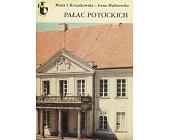 Szczegóły książki PAŁAC POTOCKICH (ZABYTKI WARSZAWY)