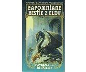 Szczegóły książki ZAPOMNIANE BESTIE Z ELDU