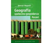 Szczegóły książki GEOGRAFIA SPOŁECZNO - GOSPODARCZA POLSKI