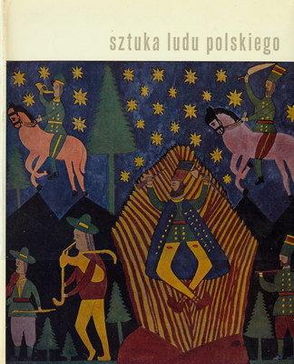 Znalezione obrazy dla zapytania Aleksander Jackowski Jadwiga Jarnuszkiewiczowa Sztuka ludu polskiego