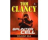 Szczegóły książki SPLINTER CELL SOJUSZ ZŁA