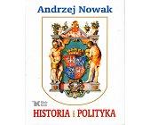 Szczegóły książki HISTORIA I POLITYKA