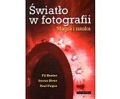 Szczegóły książki ŚWIATŁO W FOTOGRAFII. MAGIA I NAUKA