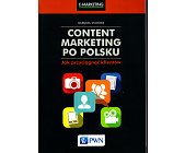 Szczegóły książki CONTENT MARKETING PO POLSKU