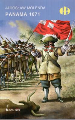 PANAMA 1671 (HISTORYCZNE BITWY)
