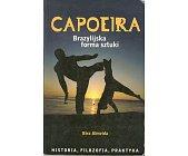 Szczegóły książki CAPOEIRA. BRAZYLIJSKA FORMA SZTUKI