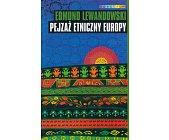 Szczegóły książki PEJZAŻ ETNICZNY EUROPY
