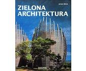 Szczegóły książki ZIELONA ARCHITEKTURA