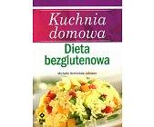 Szczegóły książki KUCHNIA DOMOWA - DIETA BEZGLUTENOWA