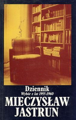 DZIENNIK. WYBÓR Z LAT 1955-1960