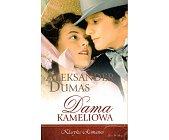 Szczegóły książki DAMA KAMELIOWA