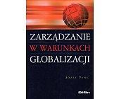 Szczegóły książki ZARZĄDZANIE W WARUNKACH GLOBALIZACJI