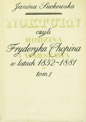 NOKTURN CZYLI RODZINA FRYDERYKA CHOPINA - 2 TOMY