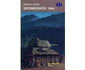 Szczegóły książki SIEDMIOGRÓD 1944 (HISTORYCZNE BITWY)