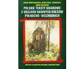Szczegóły książki POLSKIE TEKSTY GWAROWE Z OBSZARU DAWNYCH KRESÓW...