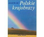 Szczegóły książki POLSKIE KRAJOBRAZY