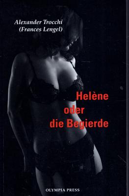 HELENE ODER DIE BEGIERDE